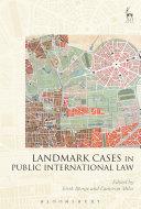 Pdf Landmark Cases in Public International Law