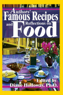 Authors  Famous Recipes and Reflections on Food