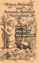 Fuzzy Peaches and Smooth-Skinned Nectarines: Two Fruits Which Beg for More Improvement