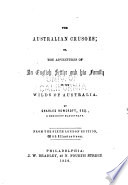 The Australian Crusoes Or The Adventures Of An English Settler And His Family In The Wilds Of Australia
