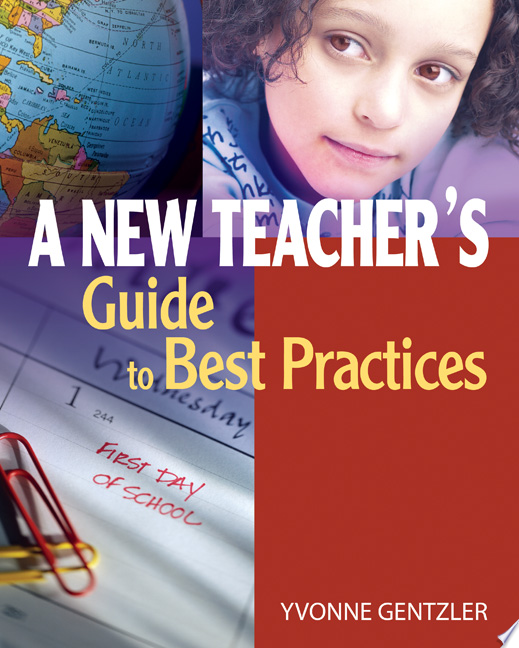 A New Teacher s Guide to Best Practices