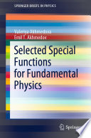 Selected Special Functions for Fundamental Physics Book