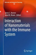 Interaction of Nanomaterials with the Immune System
