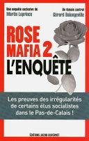Rose mafia 2, l'enquête