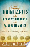 Setting Boundaries   with Negative Thoughts and Painful Memories Book