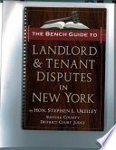 The Bench Guide to Landlord & Tenant Disputes in New York
