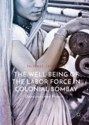 Pdf The Well-Being of the Labor Force in Colonial Bombay