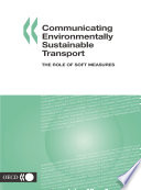 Communicating Environmentally Sustainable Transport The Role Of Soft Measures Book PDF