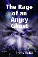 The Rage of an Angry Ghost ebook