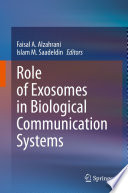 Role of Exosomes in Biological Communication Systems