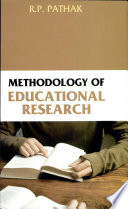 Methodology of Educational Research, R.P. Pathak, 2008