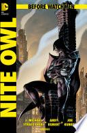 Before Watchmen, Band 4: Nite Owl