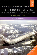 GROUND STUDIES FOR PILOTS: FLIGHT INSTRUMENTS & AUTOMATIC FLIGHT CONTROL SYSTEMS, 6TH ED
