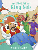The Dreams of King Neb