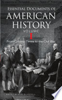 Essential Documents Of American History Volume I