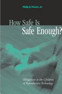 How Safe Is Safe Enough