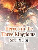 Heroes in the Three Kingdoms