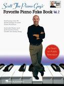 Scott the Piano Guy s Favorite Piano Fake Book   Volume 2  Songbook