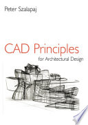 CAD Principles for Architectural Design