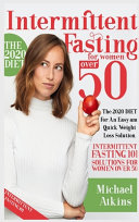 Intermittent Fasting for Women Over 50