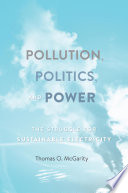 Pollution  Politics  and Power Book PDF