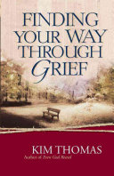 Finding Your Way Through Grief