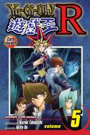 Yu-Gi-Oh! R, Vol. 5 ebook