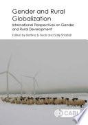 Gender And Rural Globalization
