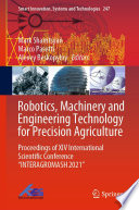 Robotics  Machinery and Engineering Technology for Precision Agriculture