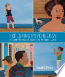 """""""Exploring Psychology, Eighth Edition, In Modules"""" by David G. Myers"""