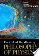 The Oxford Handbook of Philosophy of Physics