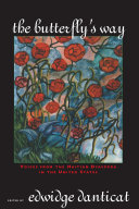 The Butterfly's Way: Voices from the Haitian Dyaspora in the ...