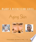 Milady   s Aesthetician Series  Aging Skin Book