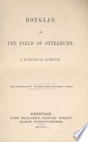 Douglas  Or  The Field of Otterburn
