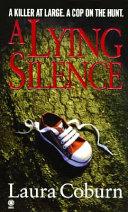 A Lying Silence Book