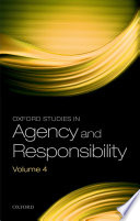 Oxford Studies in Agency and Responsibility Book