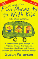 Fun and Educational Places to Go with Kids in Southern California