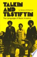 Talkin and Testifyin
