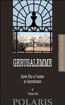 Copertina Libro Gerusalemme, dove Dio e l'uomo si incontrano