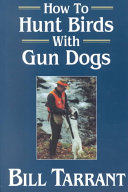 How to Hunt Birds with Gun Dogs