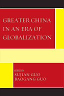 Greater China in an Era of Globalization