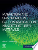 Magnetism and Spintronics in Carbon and Carbon Nanostructured Materials Book