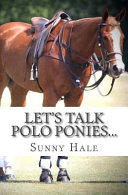 Let s Talk Polo Ponies