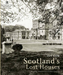Scotland s Lost Houses