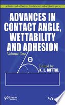 Advances in Contact Angle  Wettability and Adhesion