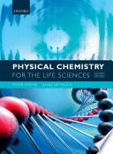 Physical Chemistry for the Life Sciences
