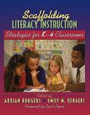 Scaffolding Literacy Instruction