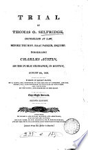 Trial of Thomas O. Selfridge, Attorney at Law, Before the Hon. Isaac Parker, Esquire