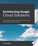 Architecting Google Cloud Solutions Book
