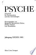 Psyche : Zeitschrift fuer Psychoanalyse und ihre Anwendungen